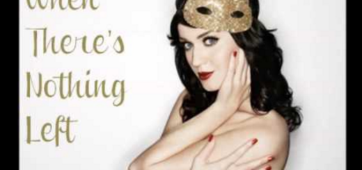 When There's Nothing Left Lyrics - Katy Perry