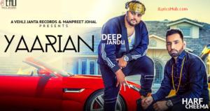 Yaarian Lyrics - Harf Cheema Ft. Deep Jandu