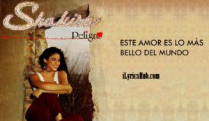 Este Amor Es Lo Mas Bello Del Mundo Lyrics - Shakira