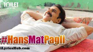 Hans Mat Pagli Lyrics (Full Video) - Sonu Nigam, Shreya Ghoshal