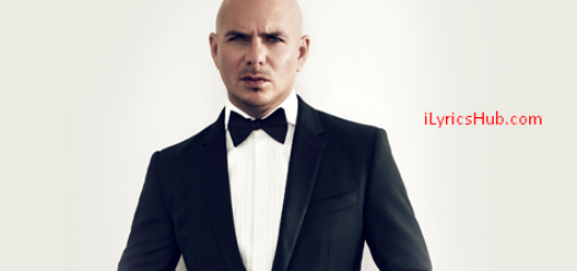 Can't Have Lyrics (Full Video) - Pitbull