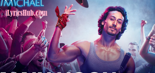main hoon Lyrics (Full Video) - Munna Michael