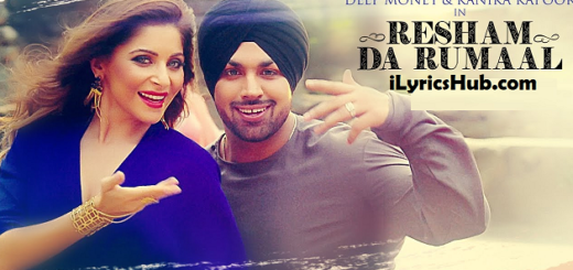 Resham Da Rumaal Lyrics (Full Video) - Deep Money