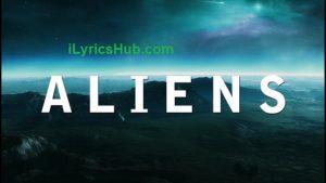 A L I E N S Lyrics - Coldplay