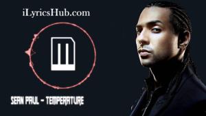Temperature Lyrics - Sean Paul