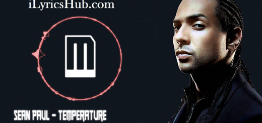 Temperature Lyrics - Sean Paul