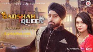 Badshah Te Queen Lyrics (Full Video) - Indeep Bakshi