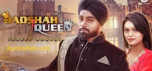 Badshah Te Queen Lyrics - Indeep Bakshi