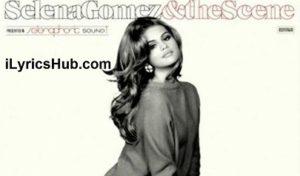 Bang Bang Bang Lyrics - Selena Gomez & The Scene