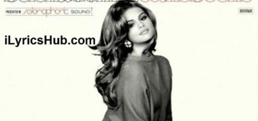 Bang Bang Bang Lyrics (Full Video) - Selena Gomez & The Scene