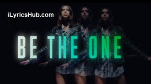 Be The One Lyrics - Dua Lipa
