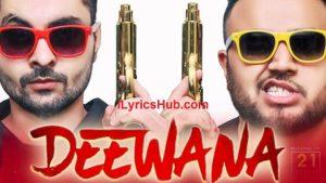 Deewana Lyrics (Full Video) - B Jay Randhawa ft. Deep Jandu