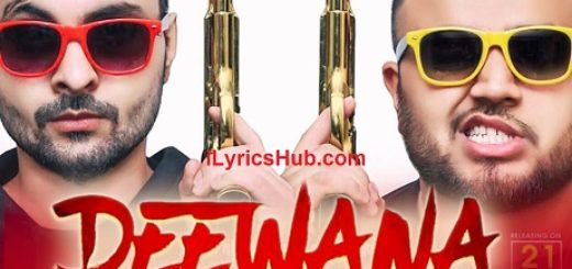Deewana Lyrics (Full Video) - B Jay Randhawa ft. Deep Jandu