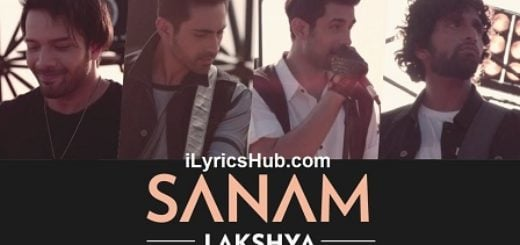 Lakshya Lyrics - SANAM