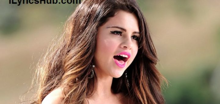 More Lyrics - Selena Gomez & The Scene