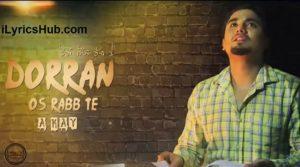 Dorran Os Rabb Te Lyrics (Full Video) - A-Kay