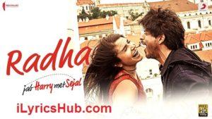 Radha Lyrics (Full Video) - Jab Harry Met Sejal