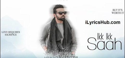 Ikk Ikk Saah Lyrics (Full Video) - Miel