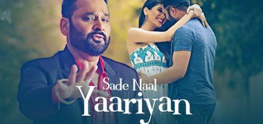 Sade Naal Yaariyan Lyrics (Full Video) - Nachhatar Gill, Gurmeet Singh