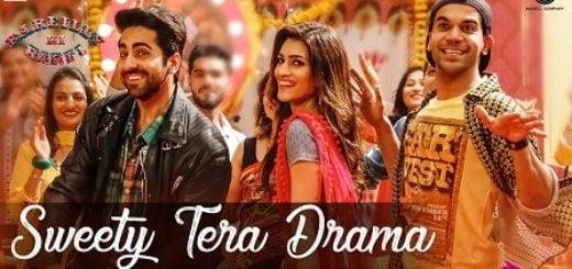 Sweety Tera Drama Lyrics - Bareilly Ki Barfi