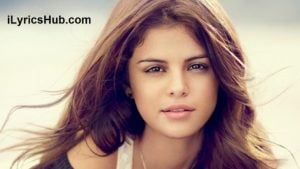We Own The Night Lyrics - Selena Gomez & The Scene
