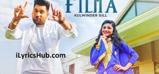 Filma Lyrics - Kulwinder Gill, Laddi Gill, Jaggi Jagowal