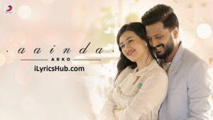 Aainda Lyrics (Full Video) - Arko | Riteish Deshmukh, Madalina Bellariu