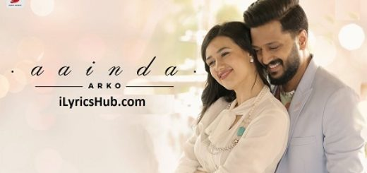 Aainda Lyrics (Full Video) - Arko | Riteish Deshmukh, Madalina Bellariu