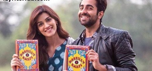 Bairaagi Lyrics (Full Video) - Bareilly Ki Barfi