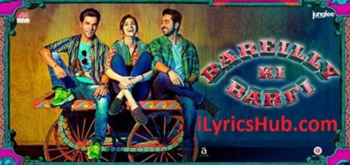 Badass Babuaa Lyrics - Bareilly Ki Barfi