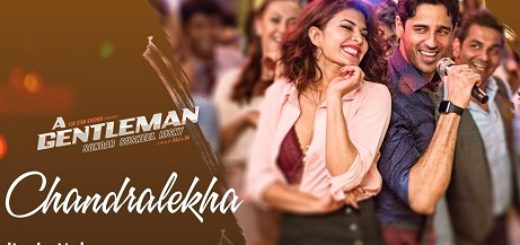 Chandralekha Lyrics (Full Video) - A Gentleman