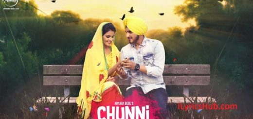 Chunni Lyrics (Full Video) - Armaan Bedil, Ranjha Yaar