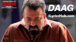 Daag Lyrics (Full Video) – Bhoomi   Sanjay Dutt, Aditi Rao Hydari  