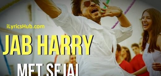 Ghar Lyrics (Full Video) - Jab Harry Met Sejal