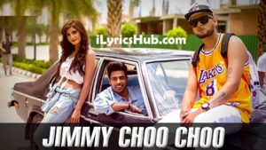 Jimmy Choo Choo Lyrics (Full Video) - Guri Ft. Ikka