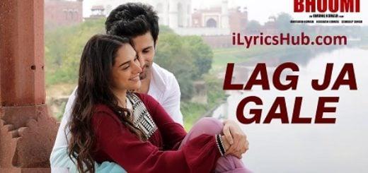 Lag Ja Gale Lyrics (Full Video) - Bhoomi | Rahat Fateh Ali Khan |