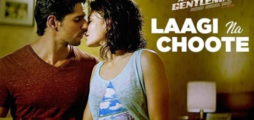 Laagi Na Choote Lyrics - A Gentleman