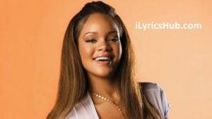 Let Me Lyrics (Full Video) - Rihanna