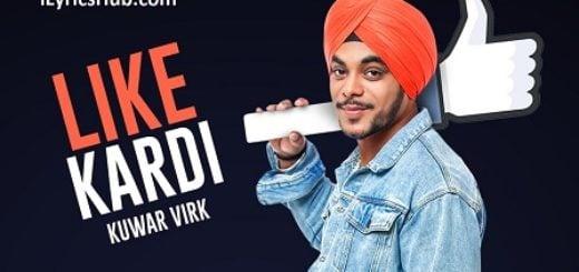 Like Kardi Lyrics - Kuwar Virk