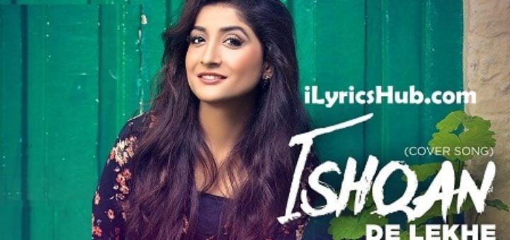 Ishqan De Lekhe Lyrics - Megha, Sajjan Adeeb