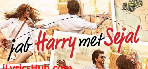 Parinda Lyrics (Full Video) - Jab Harry met Sejal