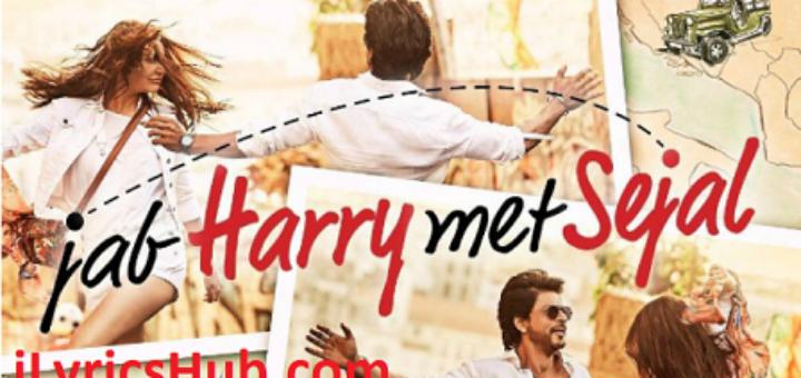 Parinda Lyrics - Jab Harry met Sejal