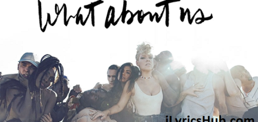 What About Us Lyrics - Pink