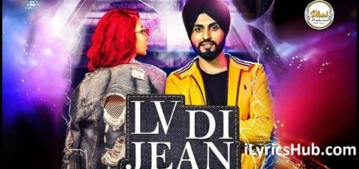 Lv Di Jean Lyrics (Full Video) - Jasmine Sandlas Ft. Preet Hundal