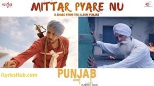 Mittar Pyare Nu Lyrics (Full Video) – Shabd, Gurdas Maan