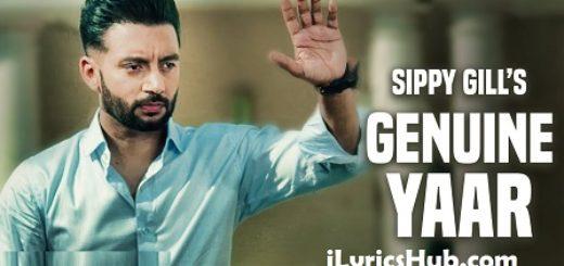 Genuine Yaar Lyrics - Sippy Gill, Desi Crew