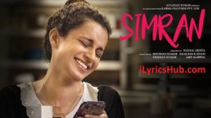Simran Title Song Lyrics (Full Video) - Simran | Kangana Ranaut |