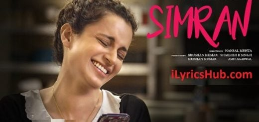 Simran Title Song Lyrics - Simran | Kangana Ranaut |