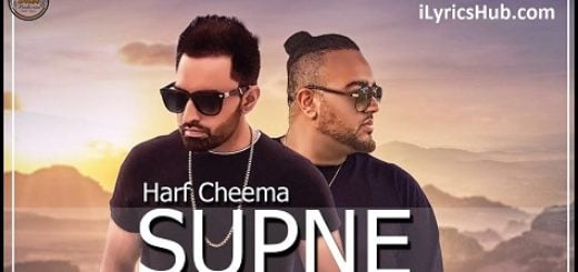 Supne Lyrics - Harf Cheema Ft. Deep Jandu