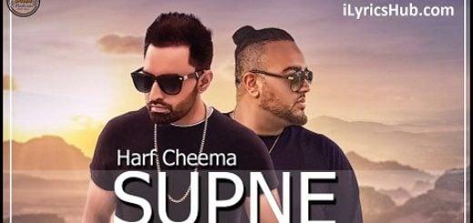 Supne Lyrics (Full Video) - Harf Cheema Ft. Deep Jandu